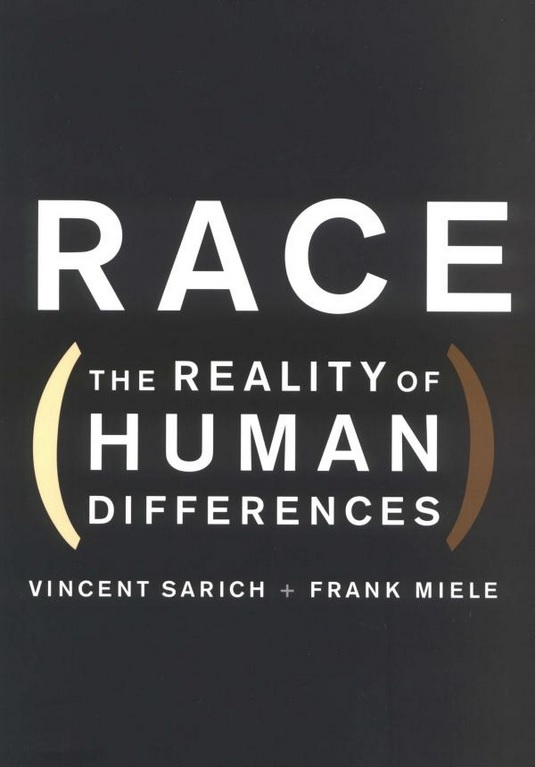 Vincent Sarich - Frank Miele - Race The reality of human differences.jpg