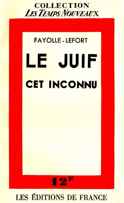 http://www.the-savoisien.com/blog/public/img16/fayolle_lefort_juif_inconnu.png