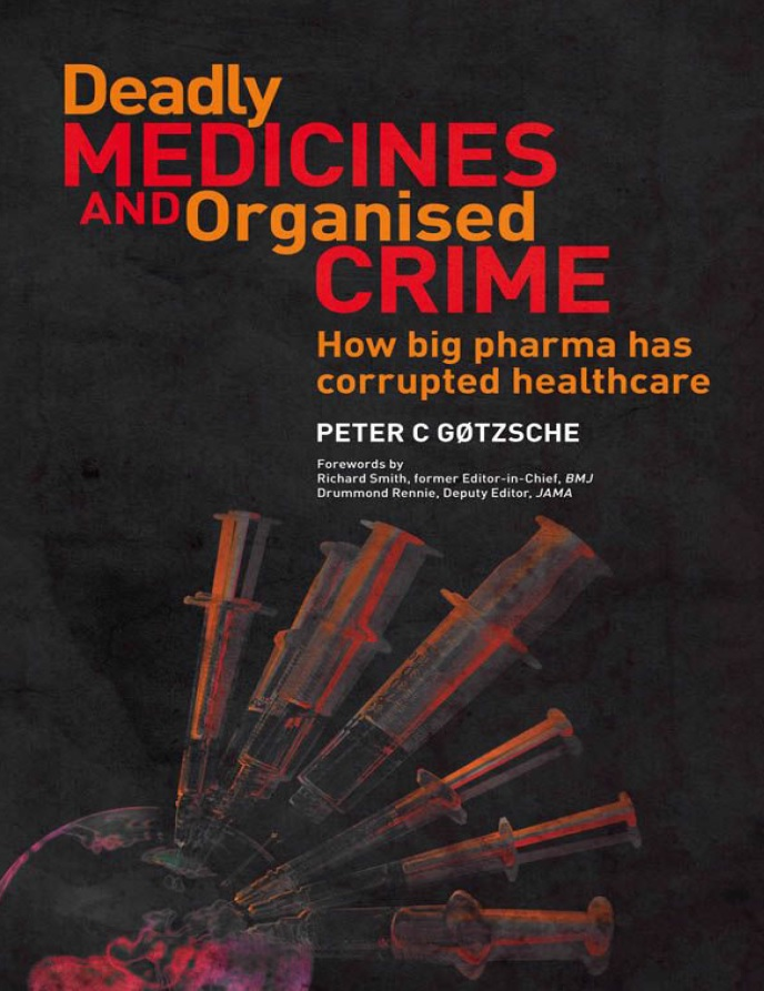 Gotzsche - Deadly medicines and organised crime.jpg