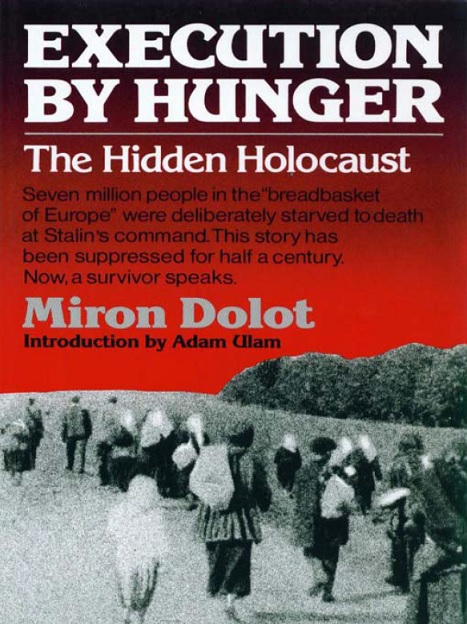 Miron_Dolot_Execution_by_hunger_The_hidden_holocaust.jpg