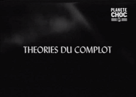 http://www.the-savoisien.com/blog/public/img8/planete_choc_theories_du_complot_mini.png