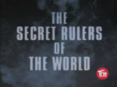http://www.the-savoisien.com/blog/public/img8/the_secret_rulers_of_the_world_mini.png