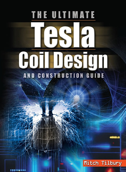 Mitch_Tilbury_The_ultimate_Tesla_coil_design_and_construction_guide.jpg